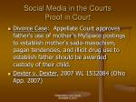 social media in the courts proof in court1