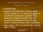 social media in the courts proof in court2