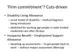 firm commitment cuts driven