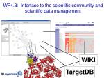 wp4 3 interface to the scientific community and scientific data management