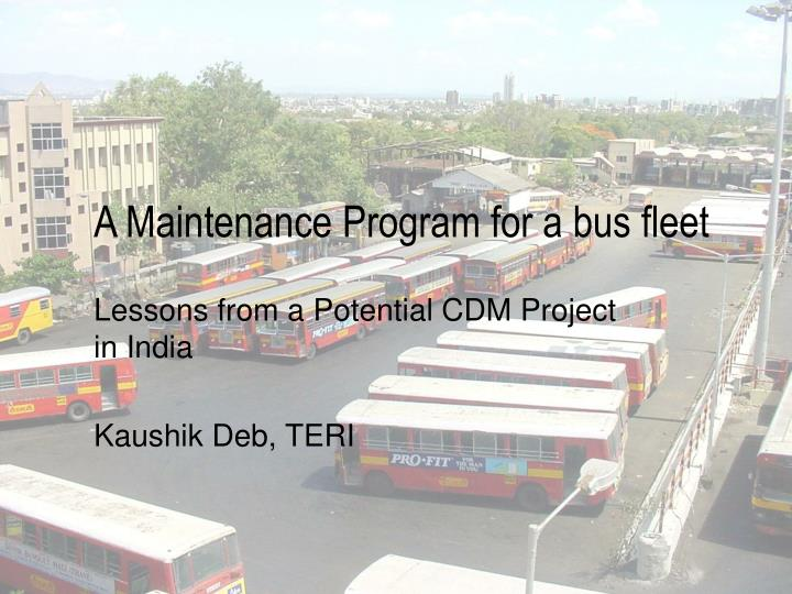 a maintenance program for a bus fleet n.