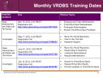 monthly vrdbs training dates