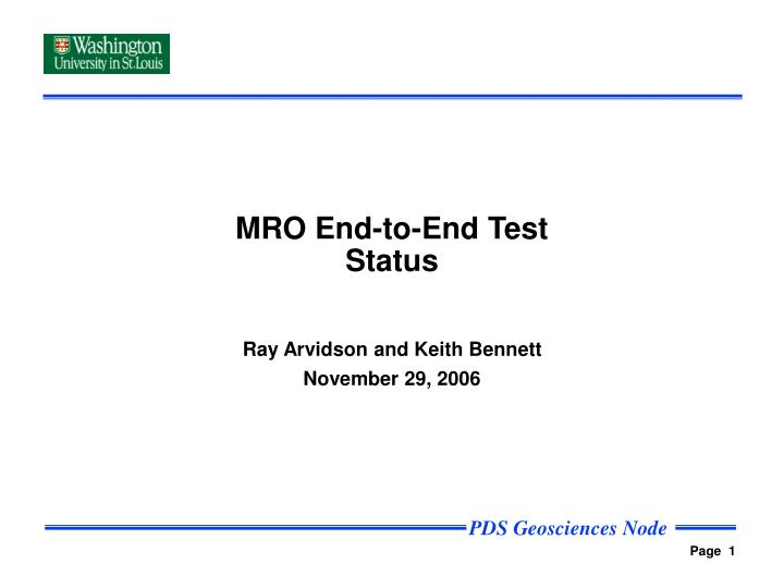 mro end to end test status n.