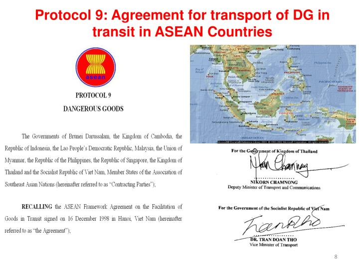 Protocol 9: Agreement for transport of DG in transit in ASEAN Countries