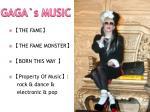 gaga s music