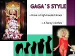 gaga s style
