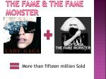 the fame the fame monster