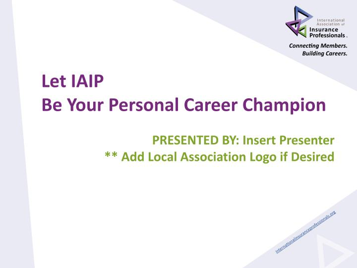 let iaip be your personal career champion n.