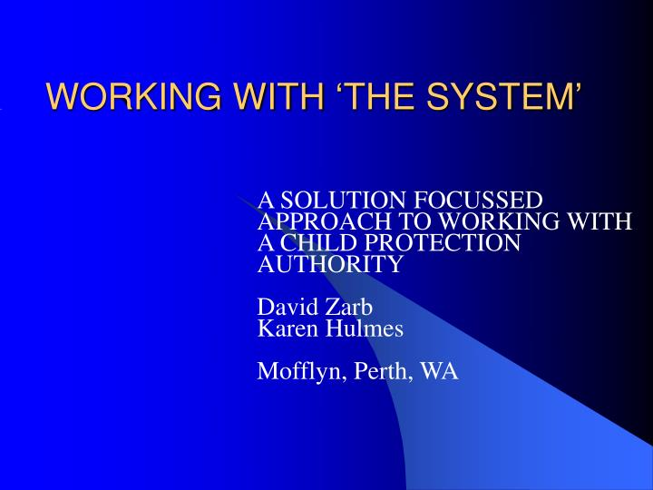 working with the system n.