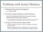 problems with iconic memory