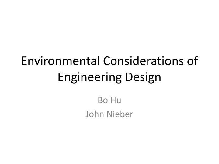 environmental considerations of engineering design n.