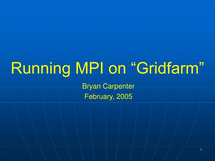 running mpi on gridfarm n.