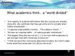 what academics think a world divided