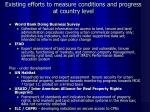 existing efforts to measure conditions and progress at country level
