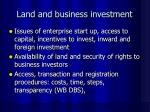 land and business investment
