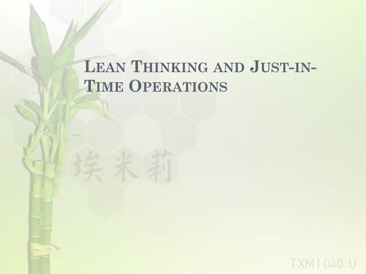 lean thinking and just in time operations n.