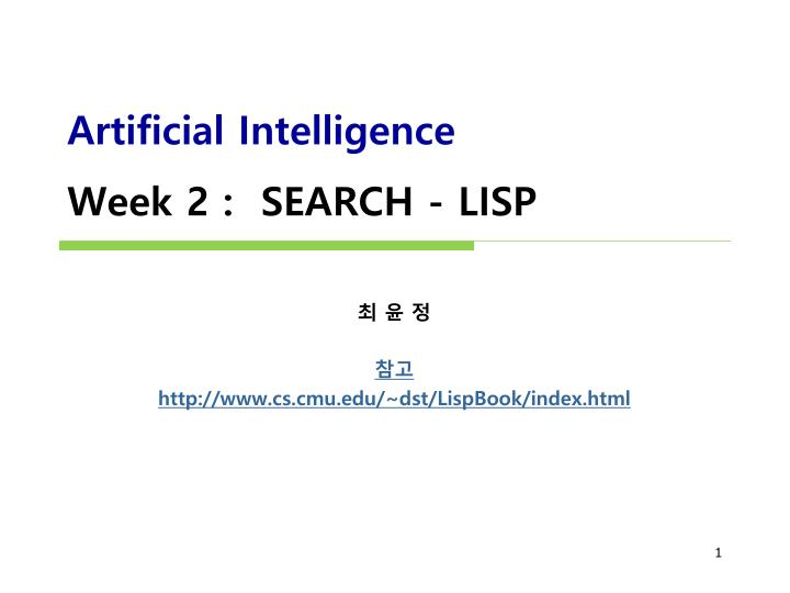 artificial intelligence week 2 search lisp n.