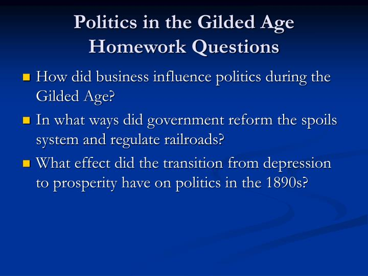 politics in the gilded age homework questions n.