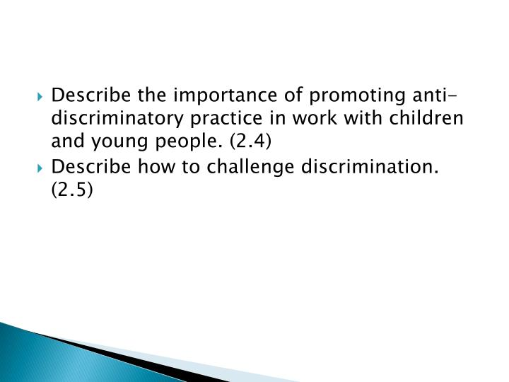 tda 2 4 describe how to challenge discrimination We will write a cheap essay sample on principles of diversity, equality and q 24 describe ways to to challenge discrimination.