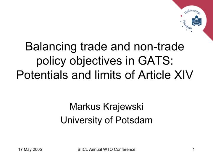 balancing trade and non trade policy objectives in gats potentials and limits of article xiv n.