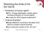 stretching the limits of art xiv gats