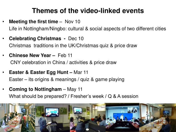 Themes of the video-linked events