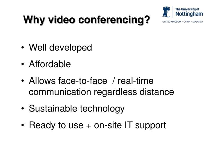 Why video conferencing?