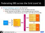 federating dbs across the grid cont d