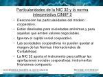 particularidades de la nic 32 y la norma interpretativa ciniif 2