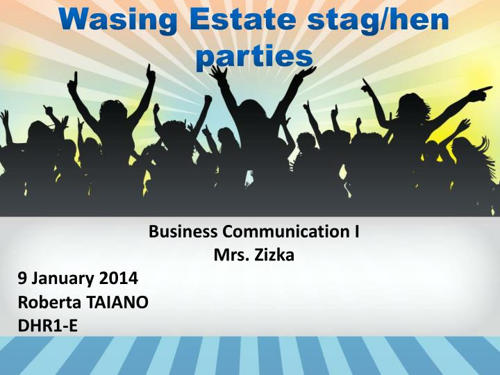 wasing estate stag hen parties n.