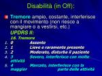 disabilit in off