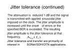 jitter tolerance continued
