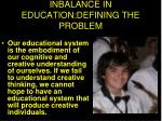 inbalance in education defining the problem