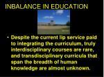 inbalance in education
