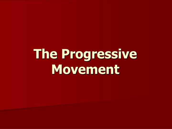 the progressive movement n.