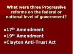 what were three progressive reforms on the federal or national level of government
