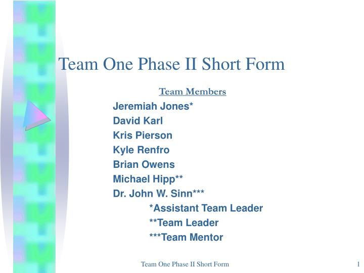 team one phase ii short form n.