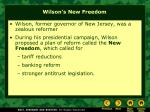 wilson s new freedom