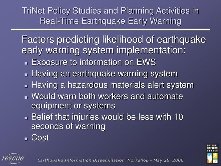 Trinet policy studies and planning activities in real time earthquake early warning2