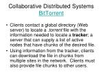 collaborative distributed systems bittorrent