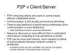 p2p v client server