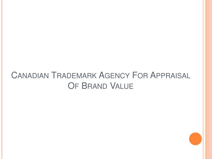 canadian trademark agency for appraisal of brand value n.