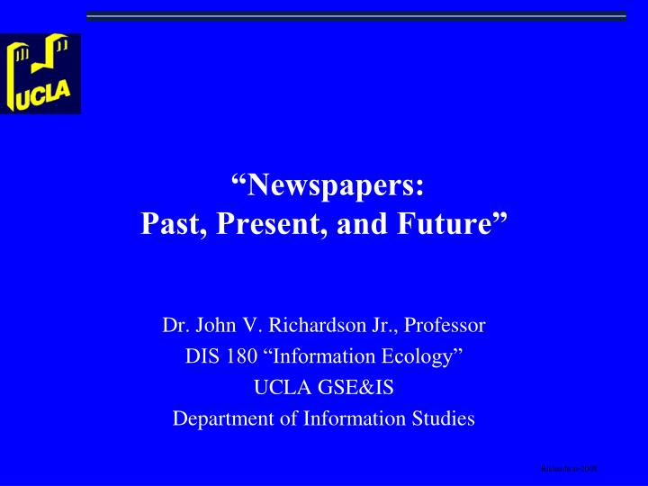 newspapers past present and future n.