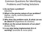 common questions for identifying problems and finding solutions