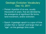 geologic evolution vocabulary dec 13 2011