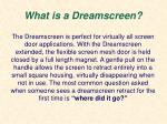 what is a dreamscreen