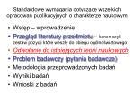 standardowe wymagania dotycz ce wszelkich opracowa publikacyjnych o charakterze naukowym
