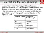 how fast are the protons moving