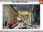 the cms cavern