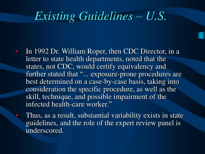 Existing Guidelines – U.S.